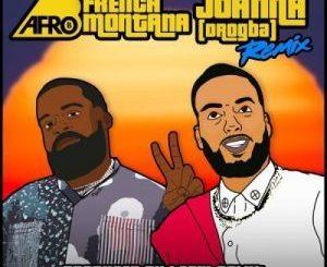 Afro B Ft. French Montana – Joanna Remix