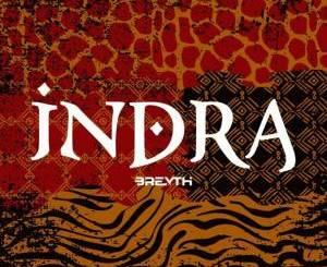 Breyth – Indra (Original Mix)