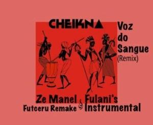 Cheikna – Voz Do Sangue (Instrumental)