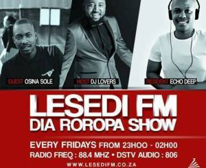 Echo Deep – Lesedi FM #DiaRoropa Mix