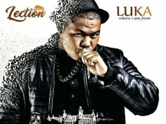LECTION – LUKA WHERE I AM FROM
