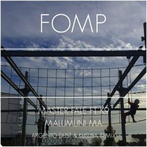 Master Fale, K9 – Malumuni Ma (Argento Dust & Kususa Remix)