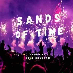 TAOHD & King Khustah – Sands of Time