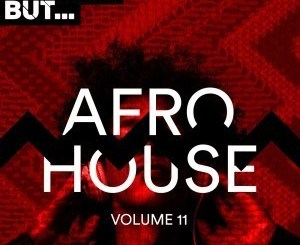 VA – Nothing But… Afro House, Vol. 11