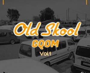 VA – Old Skool Gqom Vol.1
