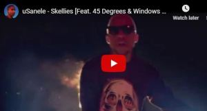 uSanele – Skellies Feat. 45 Degrees & Windows 20