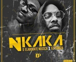 D'Elaborate Nossca & Dj Yobiza – Metrophonik (Original Mix)