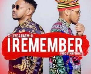 DJ C-Live & Haem-O – I Remember