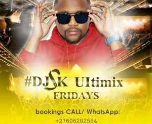 DJ SK – Ultimix Fridays 2019