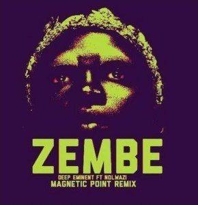 Deep Eminent Ft. Nolwazi – Zembe (Magnetic Point Remix)