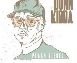 Dunn Kidda – Peach Diesel