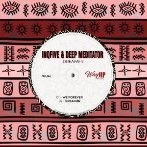 InQfive & Deep Mediator – Dreamer