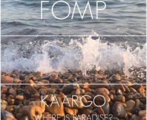 Kaargo – Paradise (Original Mix)