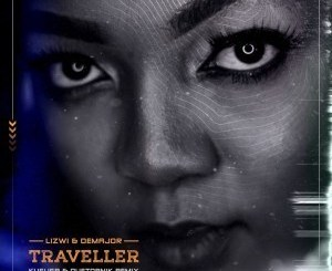 Lizwi & DeMajor – Traveller Remix Pack