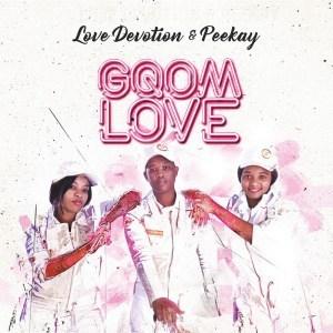 Love Devotion & Peekay – Isqothu