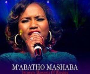 M'abatho Mashaba – Fear Not (Live)