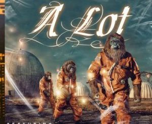 Mellow – A Lot Ft. Tkay B3nchmarq & Flame