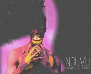 SAXOGROUP & AFROPOISON – NGUVU