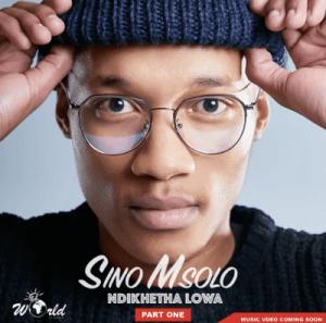 Sino Msolo – Intombi Yam