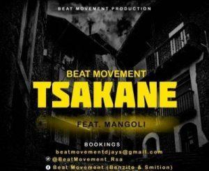 Beat Movement – Tsakane Ft. Mangoli