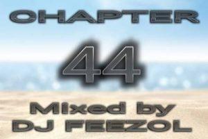 DJ FeezoL – Chapter 44 2019