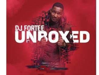 DJ Fortee – Unboxed
