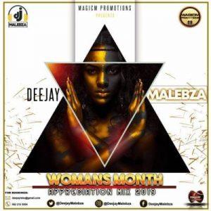 DJ Malebza – Woman's Month Appreciation Mix 2019
