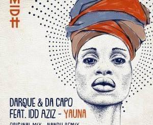 Darque & Da Capo, Idd Aziz – Yauna (Nandu Remix)