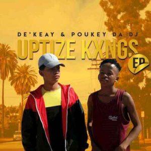 De'KeaY & Poukey Da DJ – Nje Thackzin Ft Metta-G