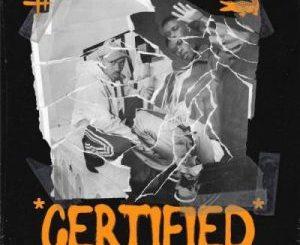 Gator – Certified Ft. The Big Hash