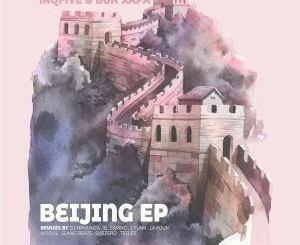 InQfive & Bun Xapa – Beijing (J Funk's Chilled Tech Remix)