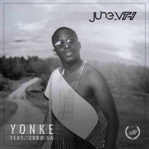 June Vth – Yonke Ft. Zuko