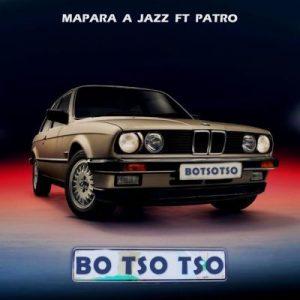 Mapara a jazz – Botsotso Ft Patroboy