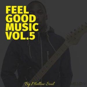 Mellow Soul – Feel Good Music vol.5