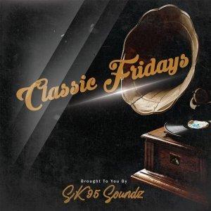 SK95 – Classic Fridays EP