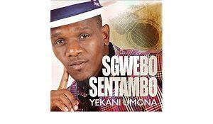 Sgwebo Sentambo – Uthasiphile Kanjani