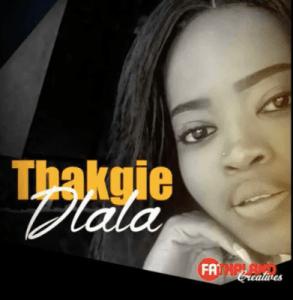 Thakgie – Dlala