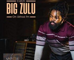 Big Zulu ft Ntsiki Mazwai – Ugogo [MP3]