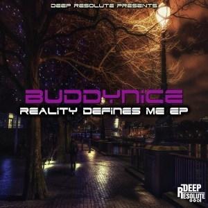 Buddynice – Reality Defines Me