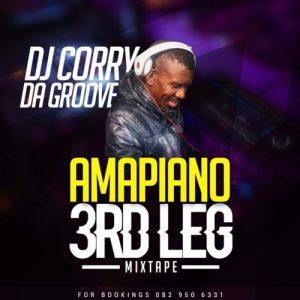 DJ Corry Da Groove – Amapiano 3rd Leg