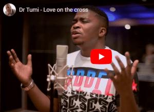 Dr Tumi – Love on the Cross