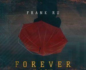 Frank Ru – Forever n'A Day