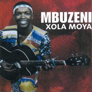 Mbuzeni – Xola Moya