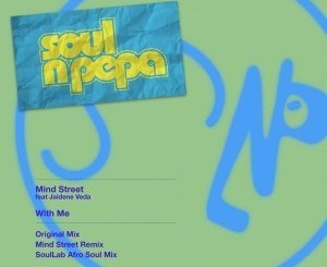 Mind Street, Jaidene Veda – With Me (SoulLab Afro Soul Mix)