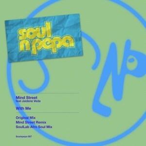 Mind Street, Jaidene Veda – With Me (SoulLab Afro Soul Mix)