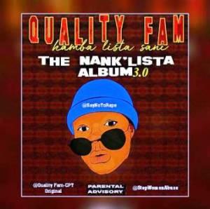 Quality Fam – Mpempe Yase Kasi (S.O.2 Kasi Bangers)
