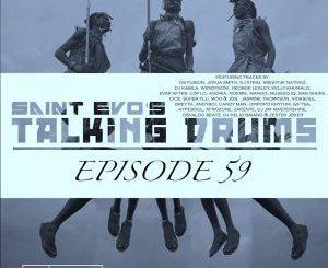 Saint Evo – Talking Drums Ep. 59 [Drums Radio Show]