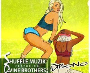 Shuffle Muzik – Dibono Ft. Dvine Brothers