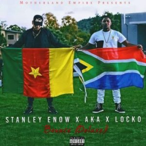 Stanley Enow Ft. AKA & Locko – Bounce