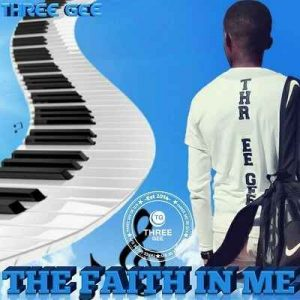 Three Gee – The Faith In Me